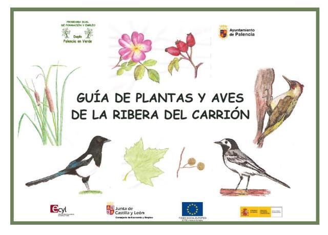 Guía de plantas y Aves de la ribera del Carrión (2014). Tramo Urbano Palencia